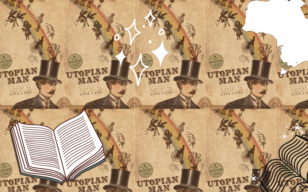 Why You Should Read Utopian Man By Lisa Lang